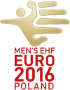 Handball - Men's European Championship - 2016 - Home