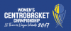 Basketball - Women's CentroBasket Championship - 2017 - Home